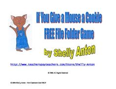 FREE Printable Mouse a Cookie Independent Tasks for Children with Autism    Here is a FREE file folder game to go along with the book, If You Give a Mouse a Cookie. It focuses on math skills, including counting, adding and subtracting.
