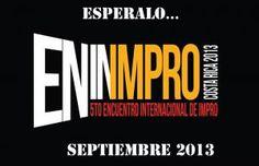 ENIMPRO 2013 - V Encuentro Internacional de Improhttp://desktopcostarica.com/eventos/2013/enimpro-2013-v-encuentro-internacional-de-impro #CostaRica