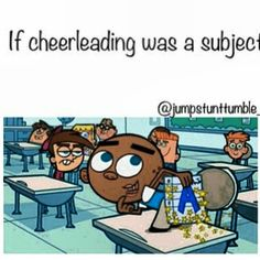 If cheerleading was a subject