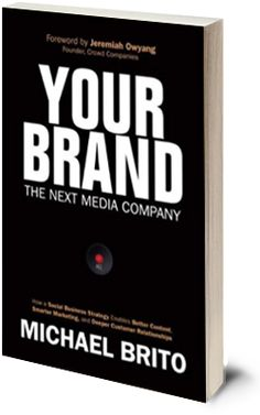 Your Brand The Next Media Company by Michael Brito Data Analytics, The Next, Books, Libros, Book, Book Illustrations, Libri
