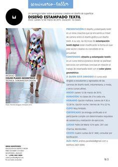 Diseño Estampado Textil 2015Taller sobre el proceso creativo en diseño de estampados textil. Módulo color plano geométrico con la técnica de sublimación digital.