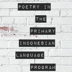 If you know me or follow me on Facebook or Instagram, then you will know that I LOVE POETRY! {I often share it!} I've loved poetry since I was young and later when I began to learn Indonesian, I started trying my hand at writing poetry in Indonesian. It was a great way for me …