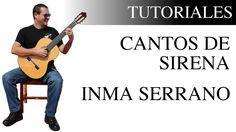 Cómo tocar Cantos de sirena de Inma Serrano en la guitarra | Tutorial f...