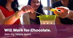 Velata Chocolate...Yum!