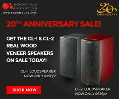 Check out our 20th anniversary sale on the Classico wooden speakers! http://www.roundsound.com/classico-products.html