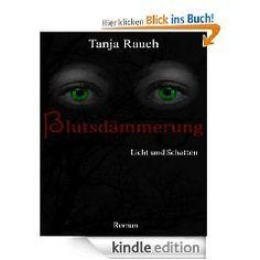 """""""Ich denke Du wirst es mal zu einer Bestsellerautorin schaffen.  Dieses Buch ist sehr zu empfehlen und darf in keiner Sammlung fehlen!""""    Diese lieben Worte fand eine Amazon Rezensentin zu dem Buch """"Blutsdämmerung"""" von Tanja Rauch! Dem können wir nur zustimmen :-)"""