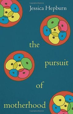 Book review: The Pursuit of Motherhood