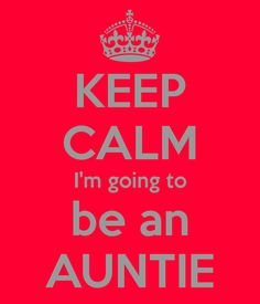 Image result for i'm going to be an auntie