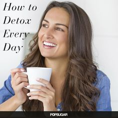 Easy and quick detox tips for every day!