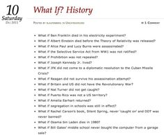 Not an iLesson but WOW - this idea of What If? History would be so perfect to execute on an iPad (research, collaboration, and creation). Totally inspiring prompts!  http://laufenberg.wordpress.com/2011/12/10/what-if-history/
