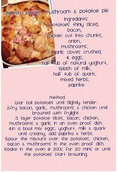 Chicken n bacon pie Slimming World Tips, Slimming World Dinners, Slimming World Recipes Syn Free, Slimming Eats, Cooking Recipes, Healthy Recipes, Healthy Food, Simple Recipes, Healthy Dinners