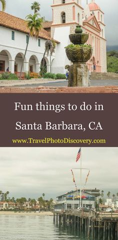 Fun things to do in Santa Barbara - exploring the popular attractions and landmarks in Santa Barbara, cool recreation spots in the city while doing some adventure activity. Santa Barbara museums, historic sites along with cool places local Santa Barbara hang out spots in city to relax and enjoy the SoCal lifestyle