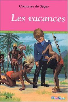 """Les Vacances, suivi de """"Histoire de la princesse Rosette"""" de Jobbé-Duval"""