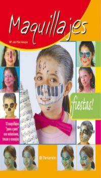 Maquillajes / [textos y ejercicios: Mª del Pilar Amaya]