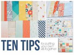Things that Matter: 10 tips for creating your own scrapbooking kit...
