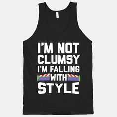 I'm Not Clumsy, I'm Falling With... | T-Shirts, Tank Tops, Sweatshirts and Hoodies | HUMAN