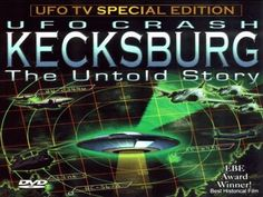 Many people believe the government is not telling the truth about its involvement in the retrieval of a crashed UFO in Kecksburg, Pennsylvania in 1965. If a UFO did crash from the sky, was it man-made, an alien spacecraft from another world, or was the story only a hoax? People who live in Kecksburg still wonder what it was that caused the milit...