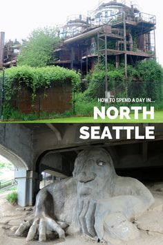How to spend a day in North Seattle. Ballard, Gas Works Park, Wallingford, Fremont, Queen Anne.