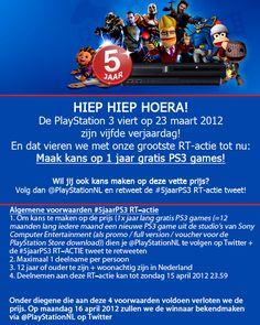 Volg @PlayStationNL op Twitter en retweet deze tweet: http://bit.ly/5jaarPS3 om kans te maken op 1 jaar lang gratis PS3 games!  Op maandag 16 april 2012 maken we de winnaar bekend via @PlayStationNL op Twitter