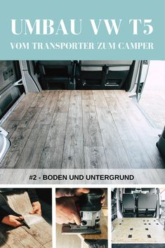Vom Transporter zum Camper: Boden und Untergrund From VW van to Campervan – a conversion in-house. Part 2 of the article series is about the floor construction of our camper. DIY Interior or Camper conversion. Bus Camper, Vw Bus T5, Camper Diy, T3 Vw, Volkswagen Bus, T5 Transporter, Volkswagen Transporter, Van Camping, Retro Camping
