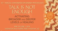 Energy Psychology Annual Conference http://www.energypsych.org/events/event_details.asp?id=351387