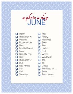 A Photo A Day ~ June Checklist | Akemi Photography  #ForTheFamiliographer #Checklist #WhatToShoot