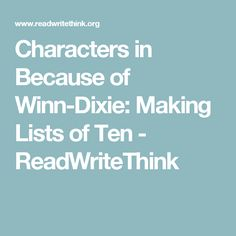 Characters in Because of Winn-Dixie: Making Lists of Ten - ReadWriteThink