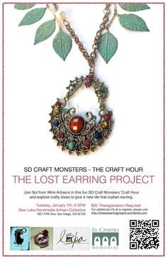 The Lost Earring Project by Wink Artisans, SD Craft Monsters' Craft Hour is coming up in January Who's Game? Diy Jewelry, Jewelery, Real Costumes, Crafts With Pictures, Winter Time, Artisan Jewelry, Sd, Monsters, January