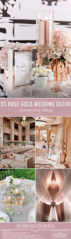 33 Glamorous Rose Gold Wedding Decor Ideas ❤ A gorgeous explosion of glitzy and glamorous rose gold! OMGGGGG