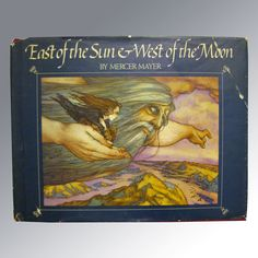East Of The Sun And West Of The Moon RARE Book by Mercer Mayer I love Mercer Mayer!