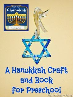 Hanukkah for preschoolers: a book and a craft
