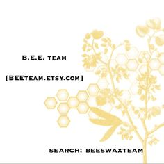 This team seeks to exist to unite encaustic artists on Etsy and to begin collaborative projects (such as tutorials, skill-shares, and group shows) to bring awareness about the uses of beeswax in art. We are also avidly supporting beekeepers and organizations who exist to preserve the future of bees.   Check them out; www.thebeeswaxteam.com  Join the BeeTeams Facebook Group; http://www.facebook.com/group.php?gid=45084074390