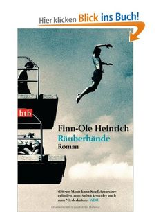 Räuberhände: Roman: Amazon.de: Finn-Ole Heinrich: Bücher
