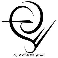 """""""My confidence grows"""" sigil Requested by anonymous Sigil requests are closed."""