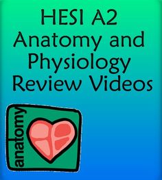 http://www.mometrix.com/academy/hesi-a2-anatomy-and-physiology/   If you need extra help preparing for the HESI A2 exam, these review videos are a great place to start!