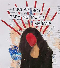 Feminist Af, Feminist Quotes, Poema Visual, Arte Latina, Protest Posters, Mo S, Power Girl, Powerful Women, Collage Art