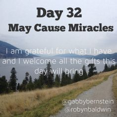May Cause Miracles by Gabby Bernstein - Week 5 May Cause Miracles, Gabrielle Bernstein, Week 5, I Am Grateful, Daily Affirmations, Bring It On, Spirit, Club, Reading