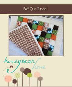 BRAND NEW Puff Quilt Tutorial is for Sale
