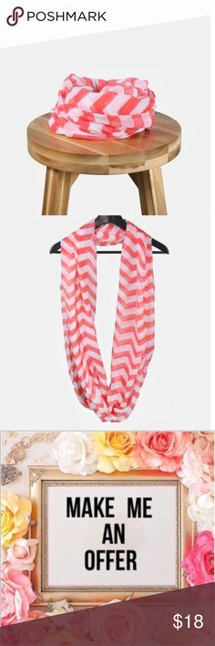 Submit Offer💕 Coral Chevron Print Infinity Scarf Adorable lightweight infinity scarf with large chevron print. Lightweight enough to wear over a tank or tee in the warmer seasons or layered with a sweater or jacket during colder seasons! 💕 NWOT Boutique Accessories Scarves & Wraps