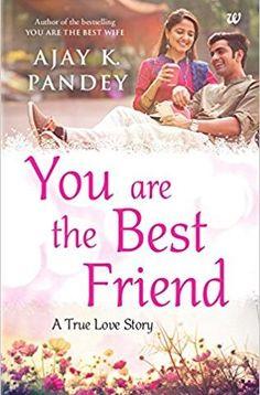 Will you still love me pdf ebook ravinder singh novel pinterest you are the best friend fandeluxe Gallery
