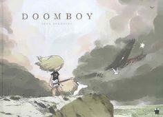 tony sandoval | Doomboy , de Tony Sandoval (ed. Paquet).
