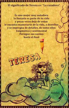 Que significa tu nombre... - Teresa #wattpad #de-todo