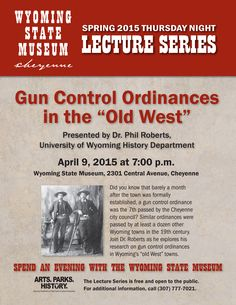 April 2015 Thursday Night Lecture Series at the Wyoming State Museum, April 9th at 7 p.m.!