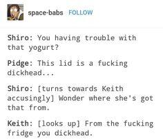 "Pidge: ""Shiro, I got it from Matt."""