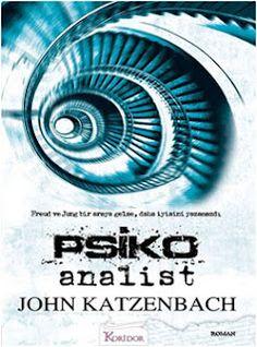 """Okur Testi  """"Psiko Analist - John Katzenbach""""  (The Analyst) Koridor Yayıncılık http://beyazkitaplik.blogspot.com/2012/04/psiko-analist-okur-testi.html"""