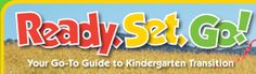 WEBSITE - Welcome to Ready, Set, Go! where you'll find everything you need to help children and families transition to kindergarten