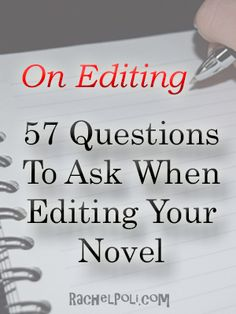 57 Questions To Ask When Editing Your Novel writing tips Creative Writing Tips, Book Writing Tips, Editing Writing, Fiction Writing, Writing Resources, Writing Skills, Writing Prompts, Writing Ideas, Writing A Novel