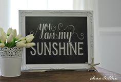 You Are My Sunshine Chalkboard  by Dear Lillie
