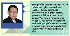This is my quiz result done on Facebook out of curiosity. The result is intriguingly spot on.