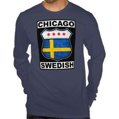 Chicago Swedish American Tshirts. Are you a #Chicagoan proud of your Swedish roots? Here's a design for you! To see this design on a range of other products, please visit my store: www.zazzle.com/celticana*/ #SwedishAmerican #Sweden